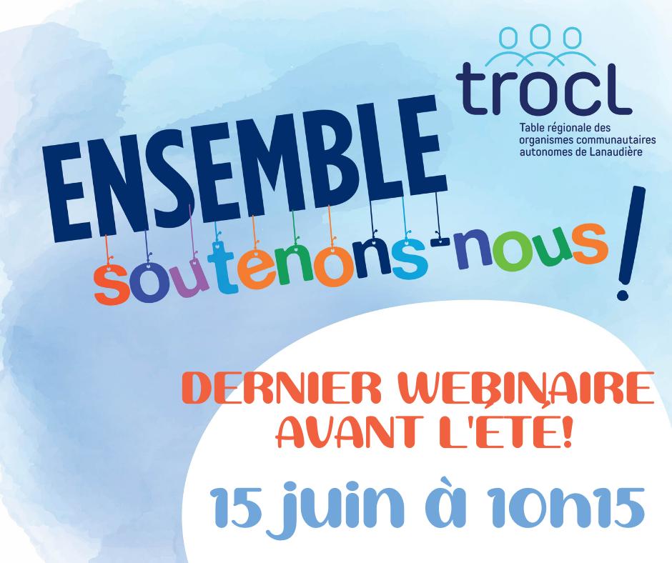 Visuel du webinaire Soutenons-nous du 15 juin 2021 - TROCL
