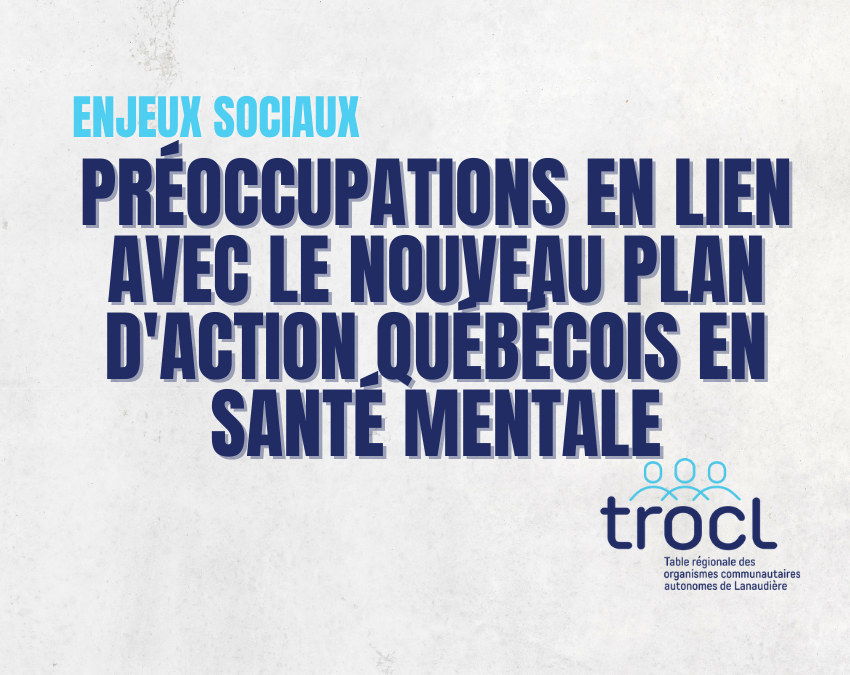 Préoccupations en lien avec le nouveau plan d'action québécois en santé mentale