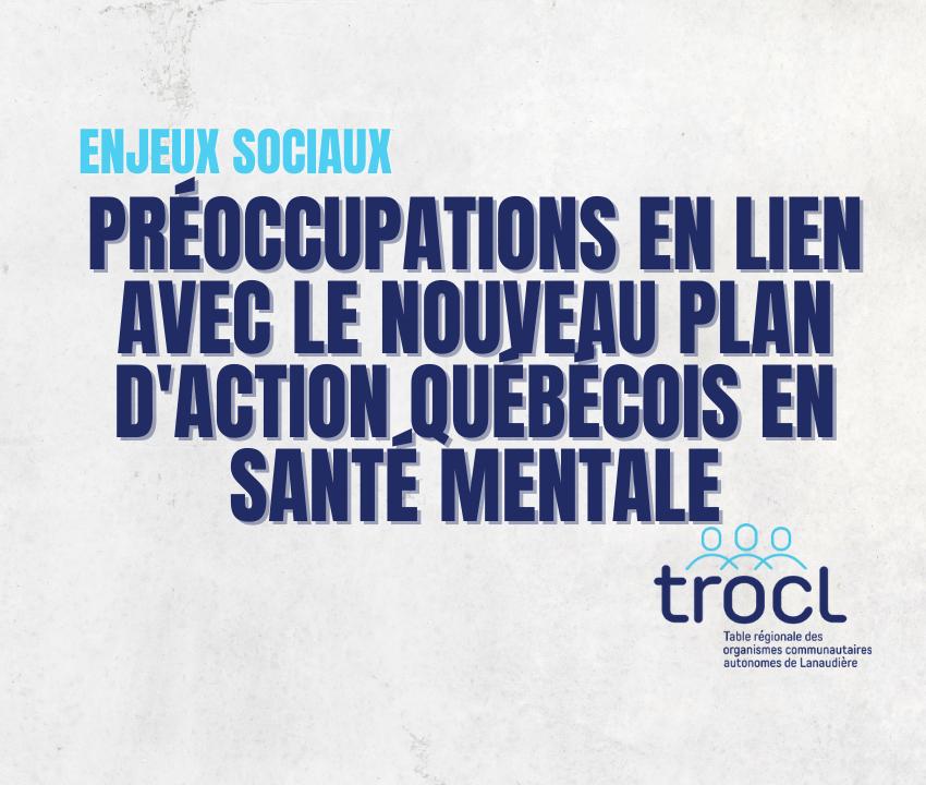 Visuel enjeux sociaux - Préoccupations en lien avec le nouveau plan d'action québécois en santé mentale - TROCL